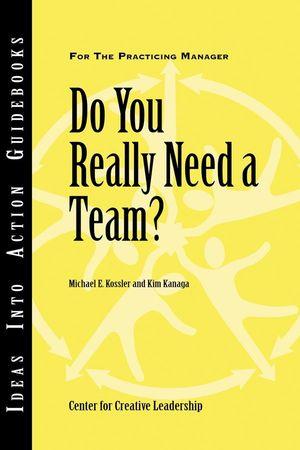 Do You Really Need a Team?