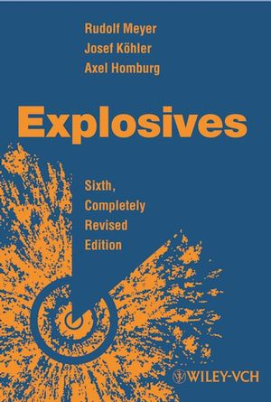 Explosives, 6th, Completely Revised Edition