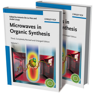 Microwaves in Organic Synthesis, 2 Volume Set, 3rd Edition