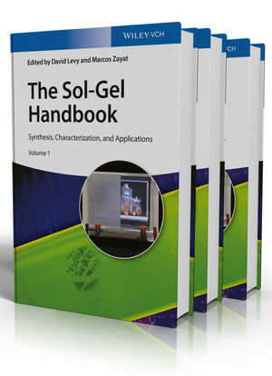 The Sol-Gel Handbook: Synthesis, Characterization, and Applications, 3 Volume Set