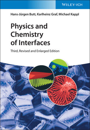 Physics and Chemistry of Interfaces, 3rd Edition