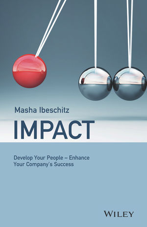 Impact: Develop Your People - Enhance Your Company's Success