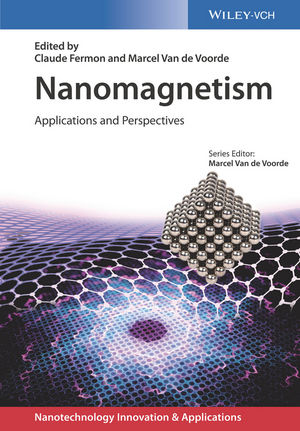 Nanomagnetism: Applications and Perspectives (3527699066) cover image