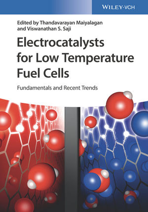 Electrocatalysts for Low Temperature Fuel Cells: Fundamentals and Recent Trends (3527803866) cover image