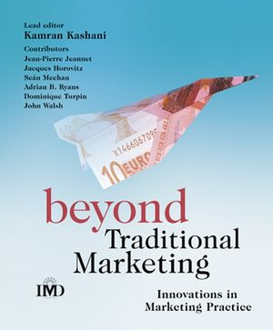 Beyond Traditional Marketing: Innovations in Marketing Practice