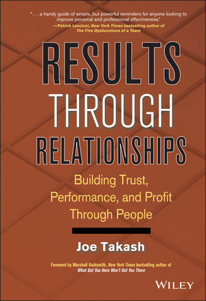 Results Through Relationships: Building Trust, Performance, and Profit Through People (0470238267) cover image