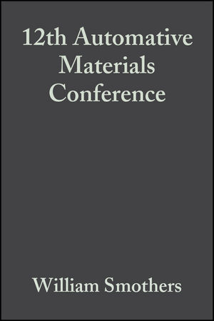 12th Automative Materials Conference, Volume 5, Issue 5/6