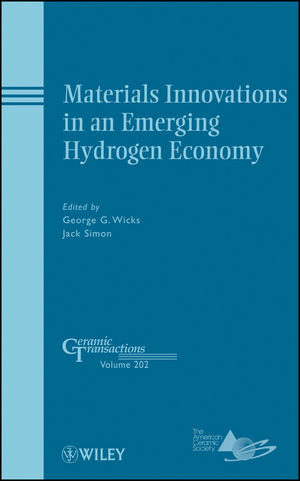 Materials Innovations in an Emerging Hydrogen Economy: Ceramic Transactions, Volume 202 (0470408367) cover image