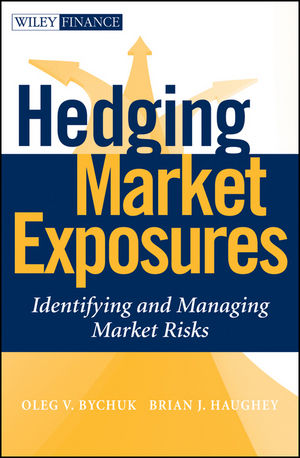 Hedging Market Exposures: Identifying and Managing Market Risks (0470535067) cover image