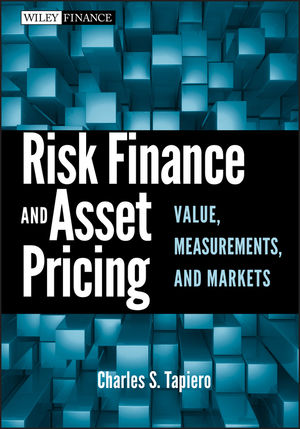 Risk Finance and Asset Pricing: Value, Measurements, and Markets (0470549467) cover image