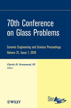 70th Conference on Glass Problems, Volume 31, Issue 1