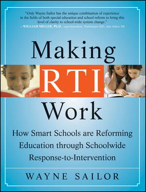 Making RTI Work: How Smart Schools are Reforming Education through Schoolwide Response-to-Intervention (0470615567) cover image