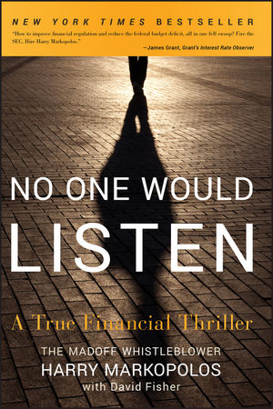 No One Would Listen: A True Financial Thriller (0470625767) cover image