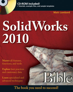SolidWorks 2010 Bible (0470635967) cover image