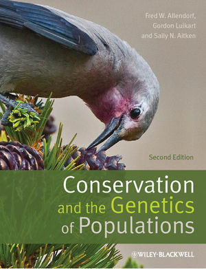 Conservation and the Genetics of Populations, 2nd Edition