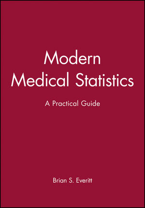 Modern Medical Statistics: A Practical Guide (0470711167) cover image