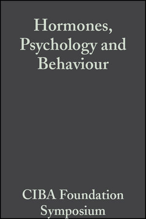 Hormones, Psychology and Behaviour, Volume 3: Book 1 of Colloquia on Endocrinology