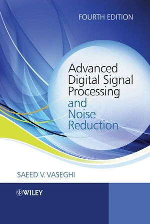 Advanced Digital Signal Processing and Noise Reduction, 4th Edition (0470740167) cover image