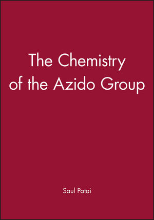 The Chemistry of the Azido Group