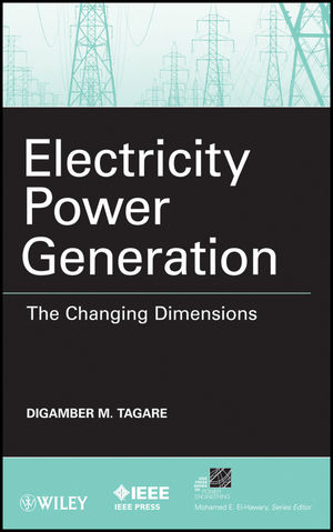 Electricity Power Generation: The Changing Dimensions (0470872667) cover image