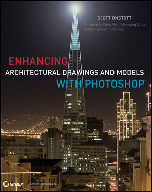 Enhancing Architectural Drawings and Models with Photoshop (0470916567) cover image