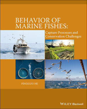 Behavior of Marine Fishes: Capture Processes and Conservation Challenges (0470961767) cover image