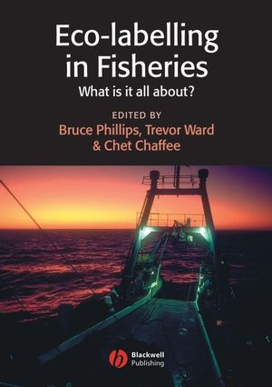 Eco-labelling in Fisheries: What is it all about? (0470995467) cover image