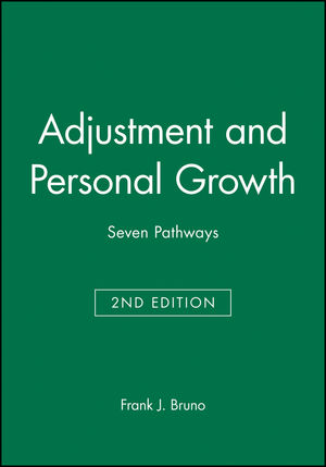 Adjustment and Personal Growth: Seven Pathways, 2nd Edition