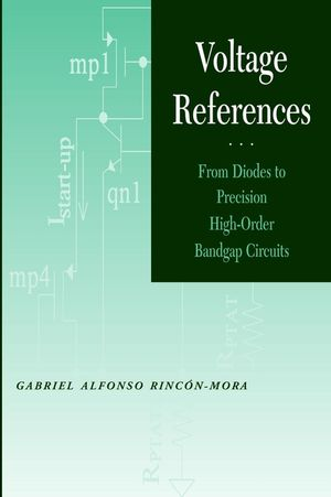 Voltage References: From Diodes to Precision High-Order Bandgap Circuits (0471143367) cover image