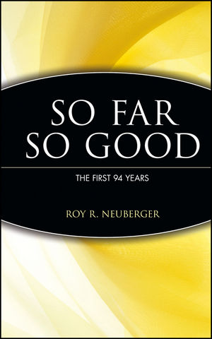 So Far, So Good: The First 94 Years  (0471171867) cover image
