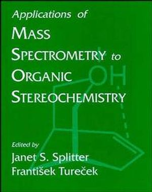 Applications of Mass Spectrometry to Organic Sterochemistry