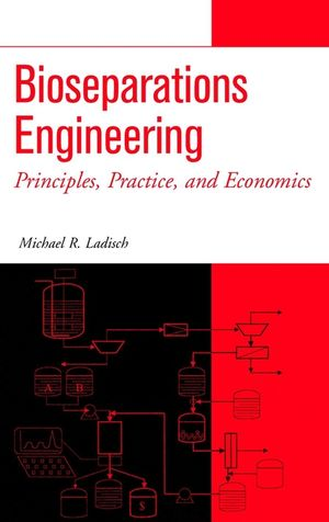 Bioseparations Engineering: Principles, Practice, and Economics (0471244767) cover image