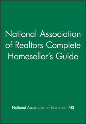 National Association of Realtors Complete Homeseller's Guide
