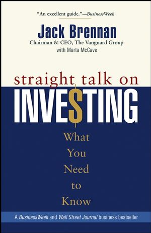 Straight Talk on Investing: What You Need to Know