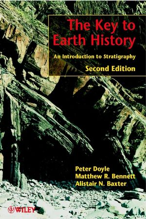 The Key to Earth History: An Introduction to Stratigraphy, 2nd Edition