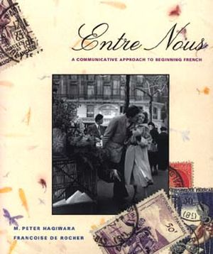 Entre Nous: A Communicative Approach to Beginning French (0471549967) cover image