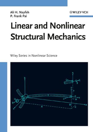 Linear and Nonlinear Structural Mechanics (0471593567) cover image
