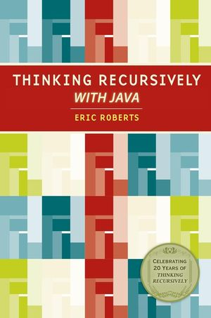 Thinking Recursively with Java, 20th Anniversary Edition
