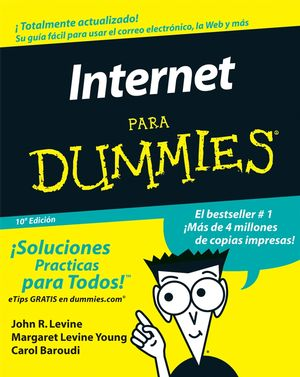 La Internet Para Dummies, 10a Edici�n (Spanish Edition) (0471799467) cover image