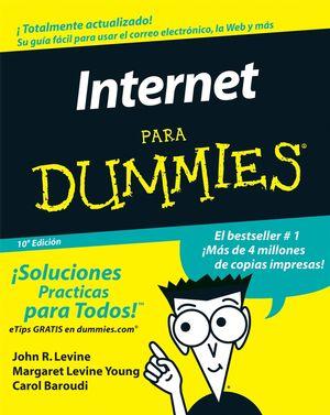 La Internet Para Dummies, 10a Edición (Spanish Edition)