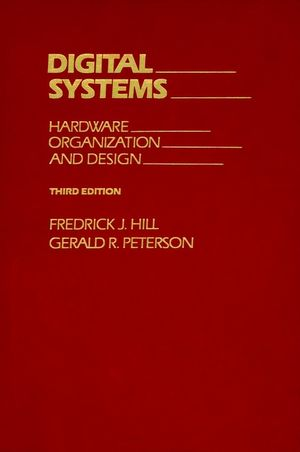 Digital Systems: Hardware Organization and Design, 3rd Edition (0471808067) cover image