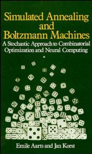 Simulated Annealing and Boltzmann Machines: A Stochastic Approach to Combinatorial Optimization and Neural Computing