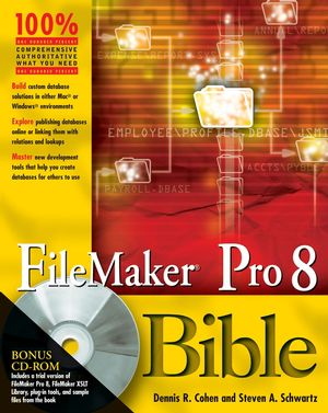 FileMaker Pro 8 Bible (0471964867) cover image