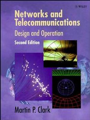 Networks and Telecommunications: Design and Operation, 2nd Edition