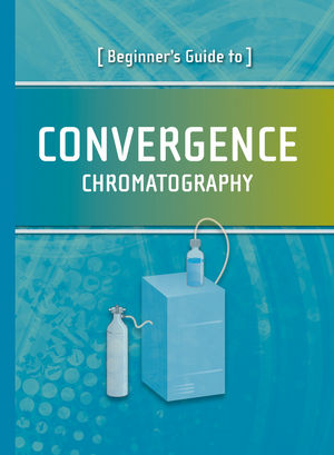 Beginner's Guide to Convergence Chromatography