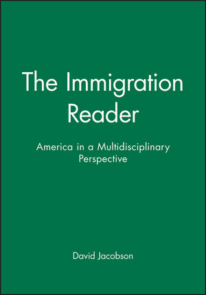 The Immigration Reader: America in a Multidisciplinary Perspective (0631207767) cover image