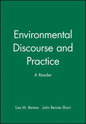 Environmental Discourse and Practice: A Reader