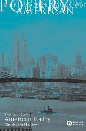 Twentieth-Century American Poetry (0631220267) cover image