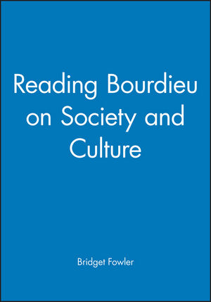 Reading Bourdieu on Society and Culture