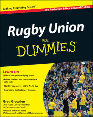 Rugby Union For Dummies, 2nd Australian and New Zealand Edition